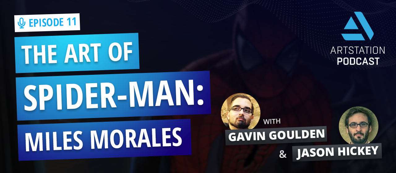 """Title card says """"THE ART OF SPIDER-MAN: MILES MORALES"""" with pictures of Gavin Goulden & Jason Hickey"""