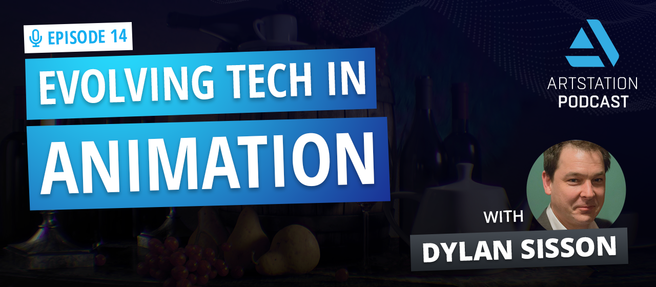 A title image that says EPISODE 14: EVOLVING TECH IN ANIMATION with a picture of Dylan