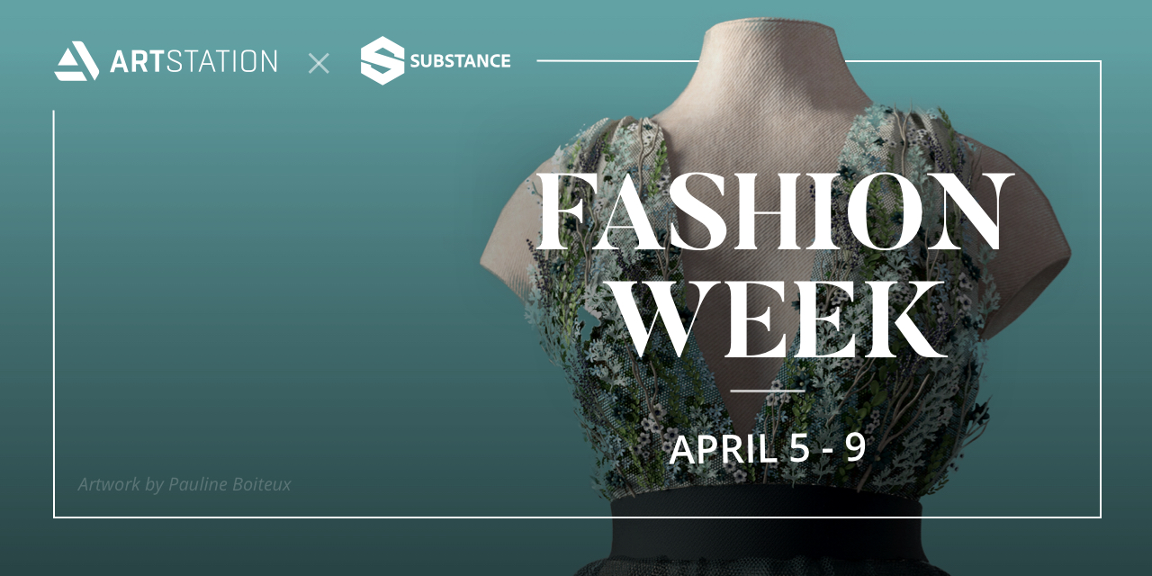Celebrate Fashion Week on ArtStation from April 5-9